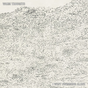 "Warm Thoughts ""I Went Swimming Alone"" LP (White Vinyl)"