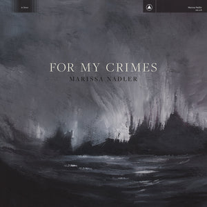 "Marissa Nadler ""For My Crimes"" LP"