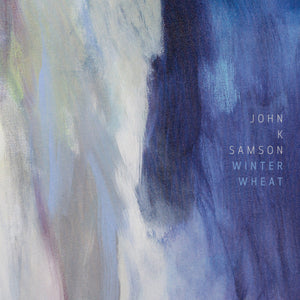 "John K. Samson ""Winter Wheat"" 2xLP (Yellow Vinyl / Blue Vinyl)"