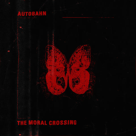 "Autobahn ""The Moral Crossing"" LP"