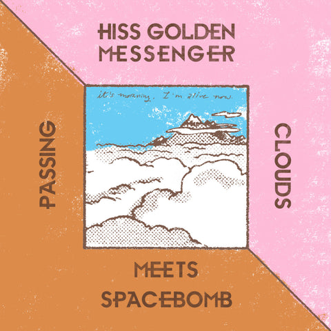 "Hiss Golden Messenger ""Passing Clouds"" 7"""