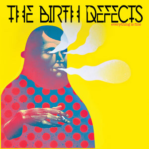 "The Birth Defects ""Everything is Fine"" LP"