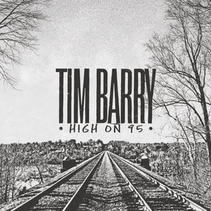 "Tim Barry ""High on 95"" LP"