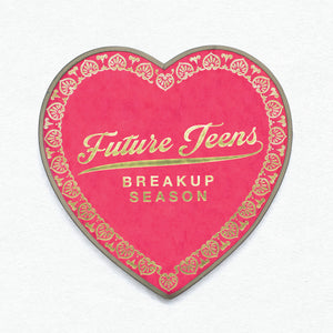 "Future Teens ""Breakup Season"" LP"