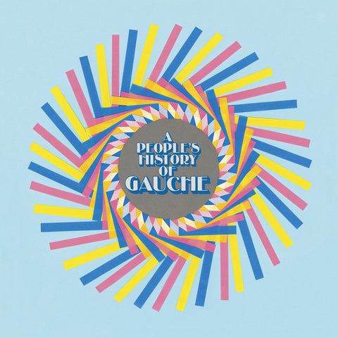 "Gauche ""A People's History of Gauche"" LP+7"""
