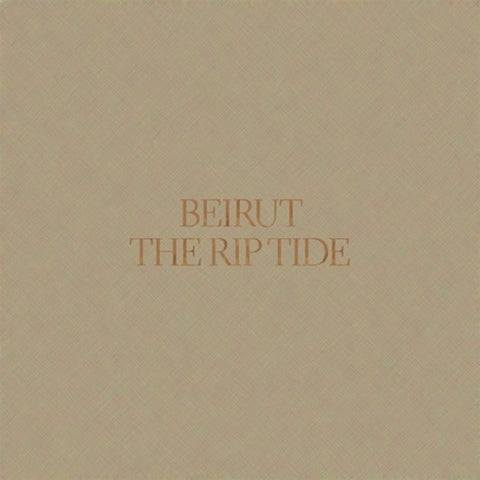 "Beirut ""The Rip Tide"" LP"