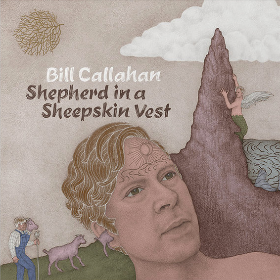 "Bill Callahan ""Shepherd in a Sheepskin Vest"" 2xLP"
