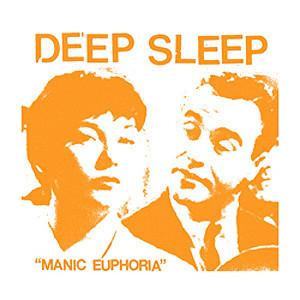 "Deep Sleep ""Manic Euphoria"" 7"""