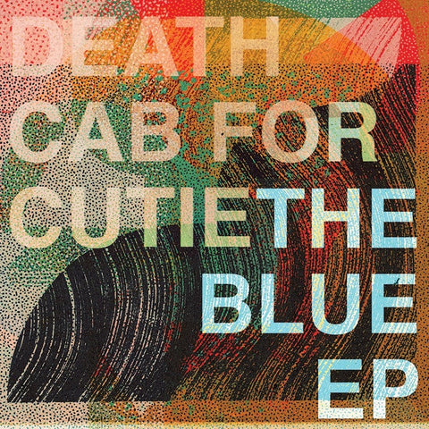 "Death Cab For Cutie ""The Blue EP"" 12"""
