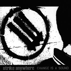 "Strike Anywhere ""Change is a Sound"" LP (Clear/Black Vinyl)"
