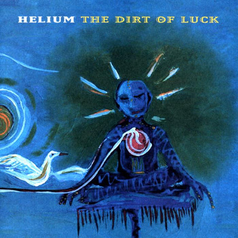 "Helium ""The Dirt of Luck"" LP"