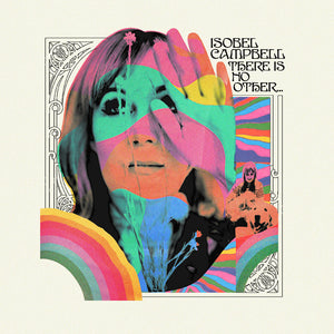 "Isobel Campbell ""There is No Other"" LP"