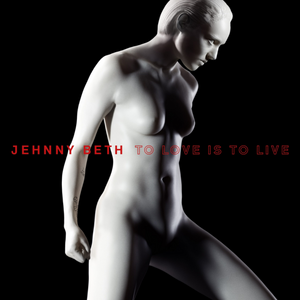 "Jehnny Beth ""To Love is to Live"" LP (Red Vinyl)"