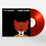 "Late Bloomer ""Things Change"" LP/Tape"