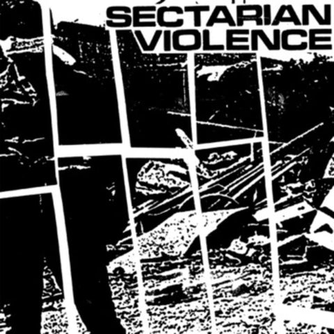 "Sectarian Violence ""s/t"" 7"""