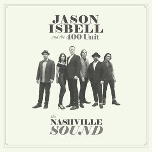 "Jason Isbell and the 400 Unit ""The Nashville Sound"" LP"