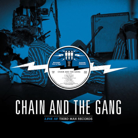 "Chain & the Gang ""Live at Third Man Records"" LP"