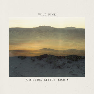 "Wild Pink ""A Billion Little Lights"" LP (Glow-In-The-Dark Vinyl)"
