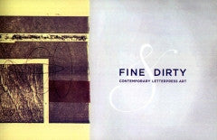 Fine & Dirty: Contemporary Letterpress Art