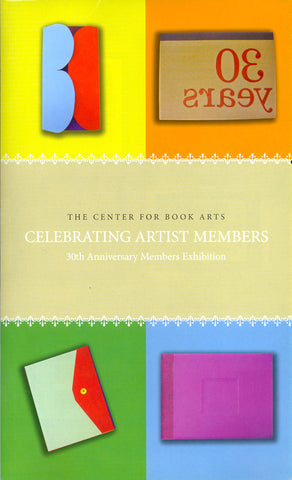 Celebrating Artist Members: 30th Anniversary Members Exhibition