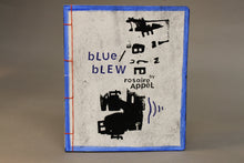 Load image into Gallery viewer, blue / blew by Rosarie Appel