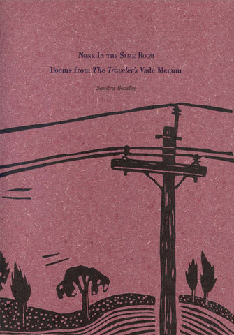 None In the Same Room: Poems from the Traveler's Vade Mecum by Sandra Beasley