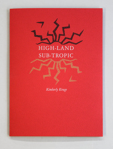 High-Land Sub-Tropic by Kimberly Kruge