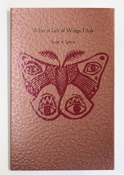 What is Left of Wings, I Ask by Luisa A. Igloria