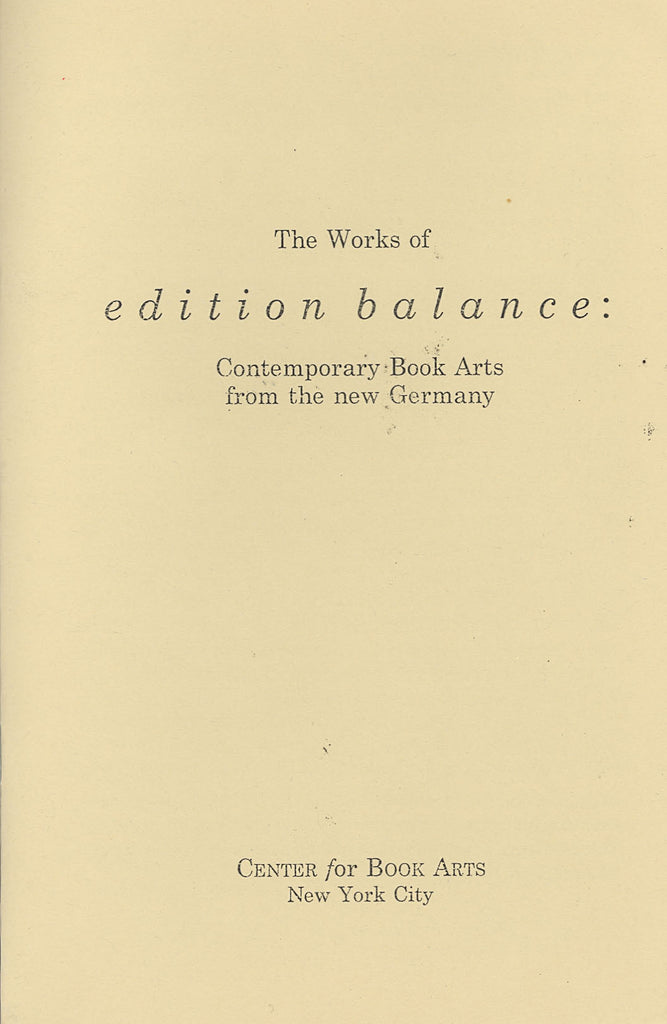 The Works of edition balance: Contemporary Book Arts from the new Germany