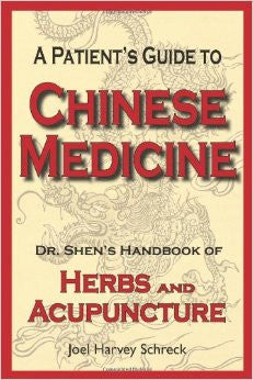 A Patient's Guide to Chinese Medicine - Free with Consultation!