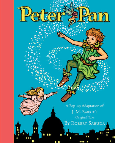 Peter Pan by Robert Sabuda