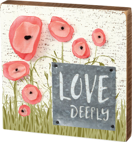3-D Flowers Love Deeply Block Sign