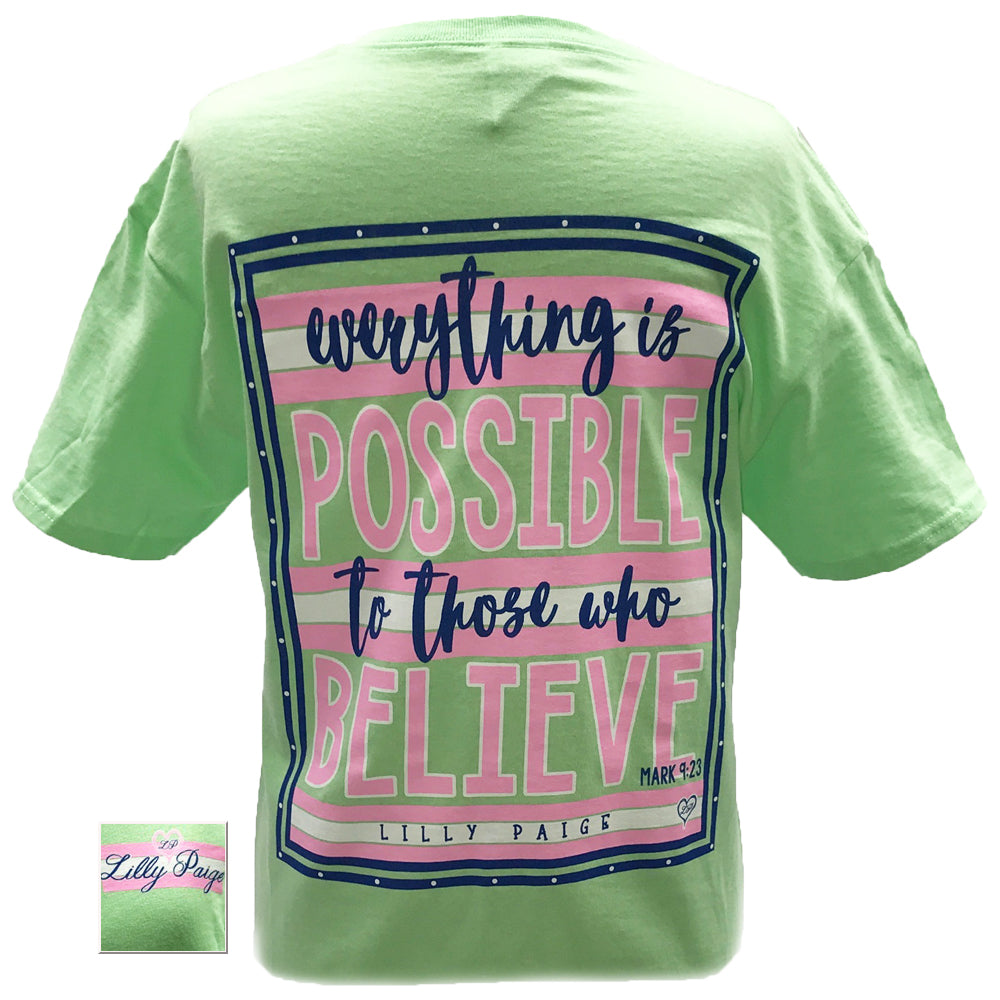Everything is Possible to Those Who Believe Tee Shirt www.brookshireboutique.com
