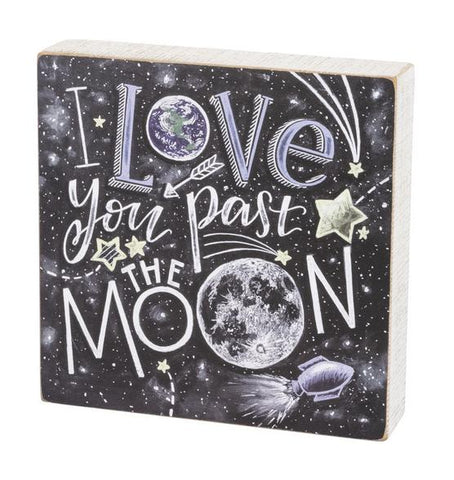 Primitives by Kathy Love You Past the Moon Box Sign