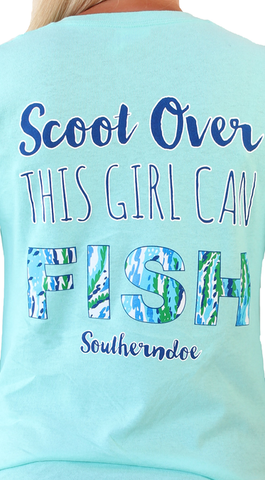 Southern Doe Scoot Over, This Girl Can Fish Short Sleeved Tee Shirt