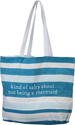 Kind of Salty About Not Being a Mermaid Tote