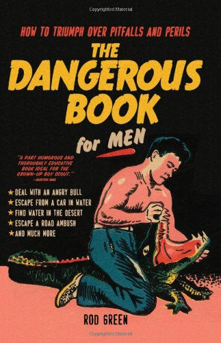The Dangerous Book For Men - Sour Sentiments   - 1