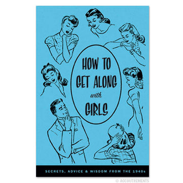 How To Get Along With Girls - Sour Sentiments