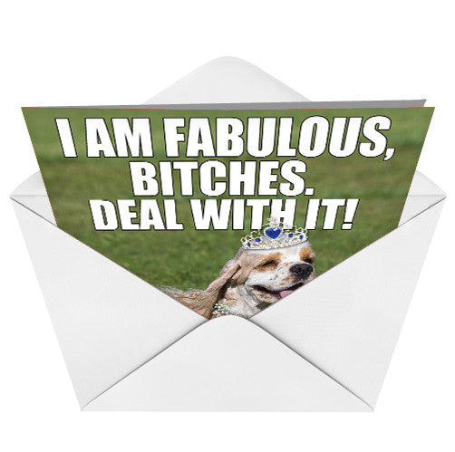 I Am Fabulous Bitches Card (Blank) - Sour Sentiments   - 3