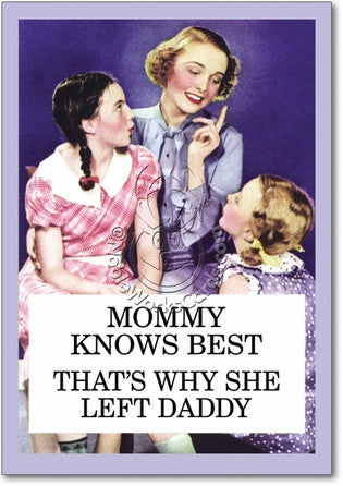 Mommy Knows  Card (Blank) - Sour Sentiments   - 1
