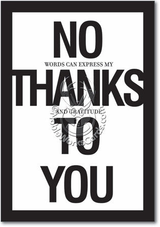 No Thanks To You Card - Sour Sentiments   - 1