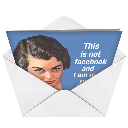 Not Your Facebook Friend Card (Blank) - Sour Sentiments   - 2