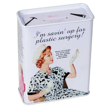Saving Up For Plastic Surgery Tin Bank - Sour Sentiments