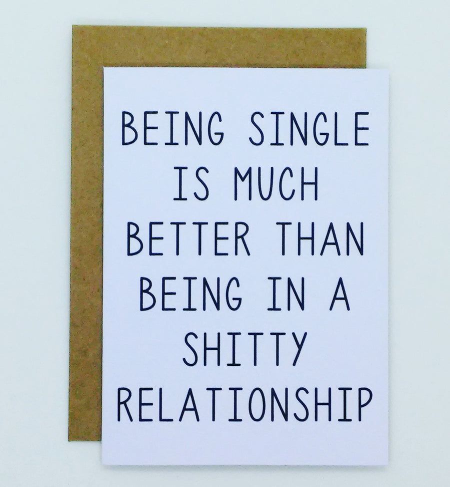 Being Single Is Much Better Card