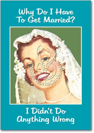 Why Married Wedding Card - Sour Sentiments   - 1