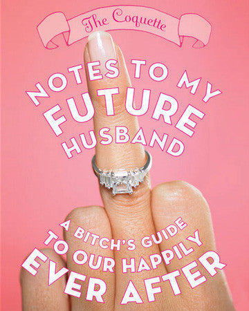 Notes To My Future Husband - Sour Sentiments   - 1