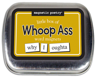 Little Box of Whoop Ass - Sour Sentiments
