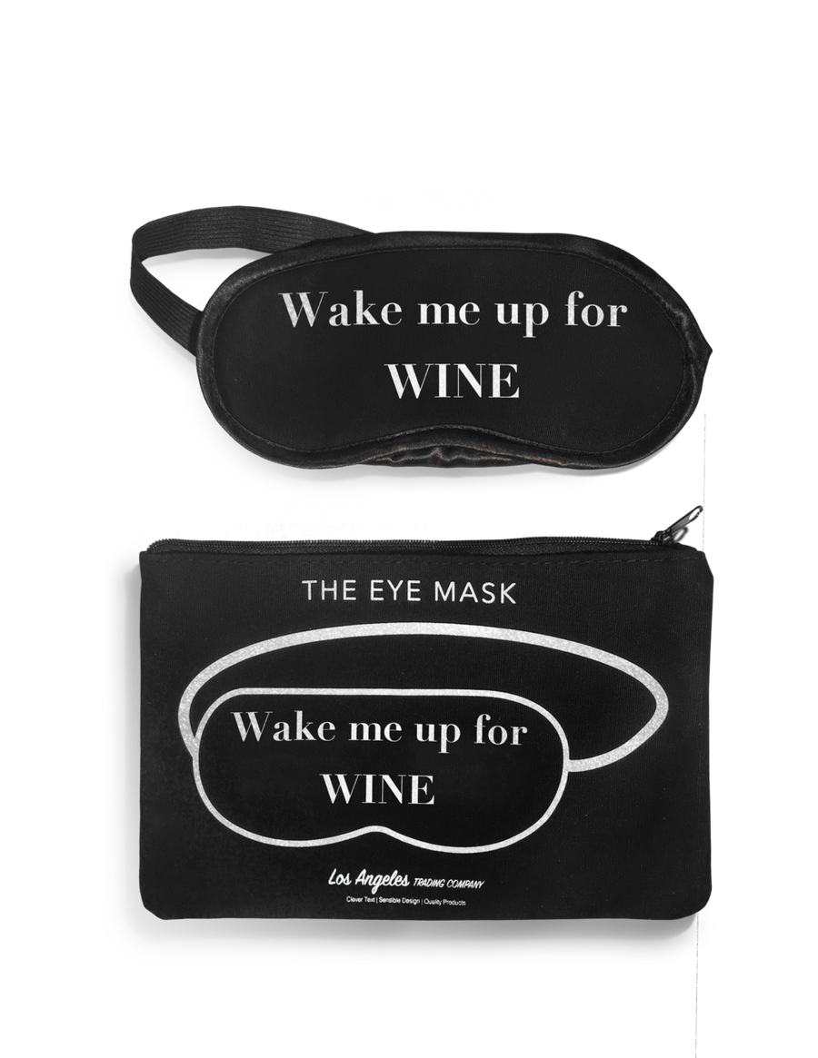 Wake Me Up For Wine Eye Mask With Pouch
