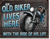 """Old Biker Lives Here"""