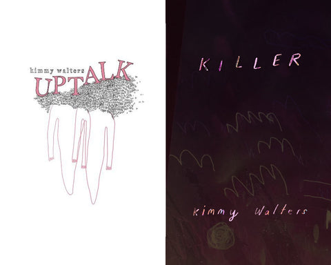 Uptalk/Killer Bundle, by Kimmy Walters